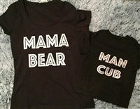 Mama Bear & Man Cub Matching Tees