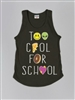 Too Cool For School Tank